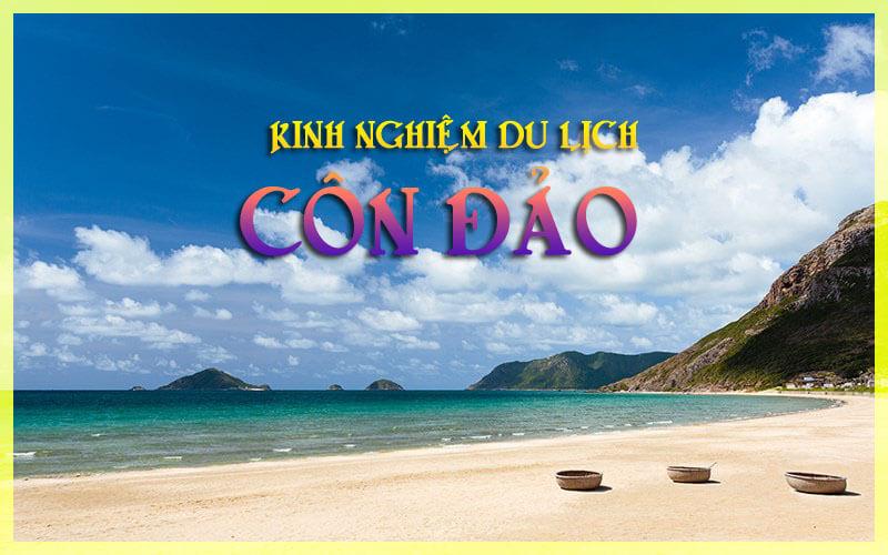 Những thông tin kinh nghiệm du lịch Côn Đảo bạn cần biết